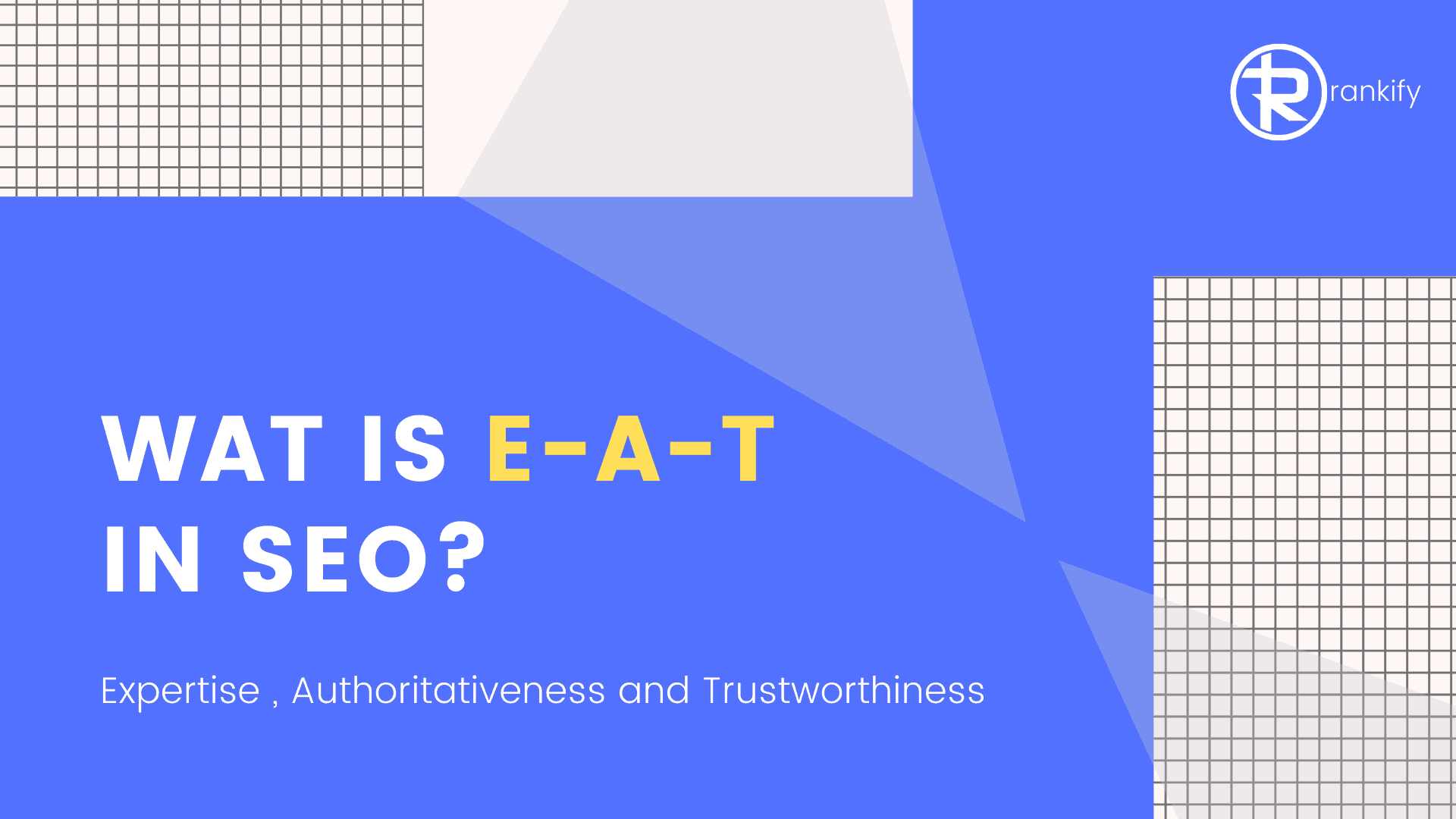 wat is EAT in SEO?