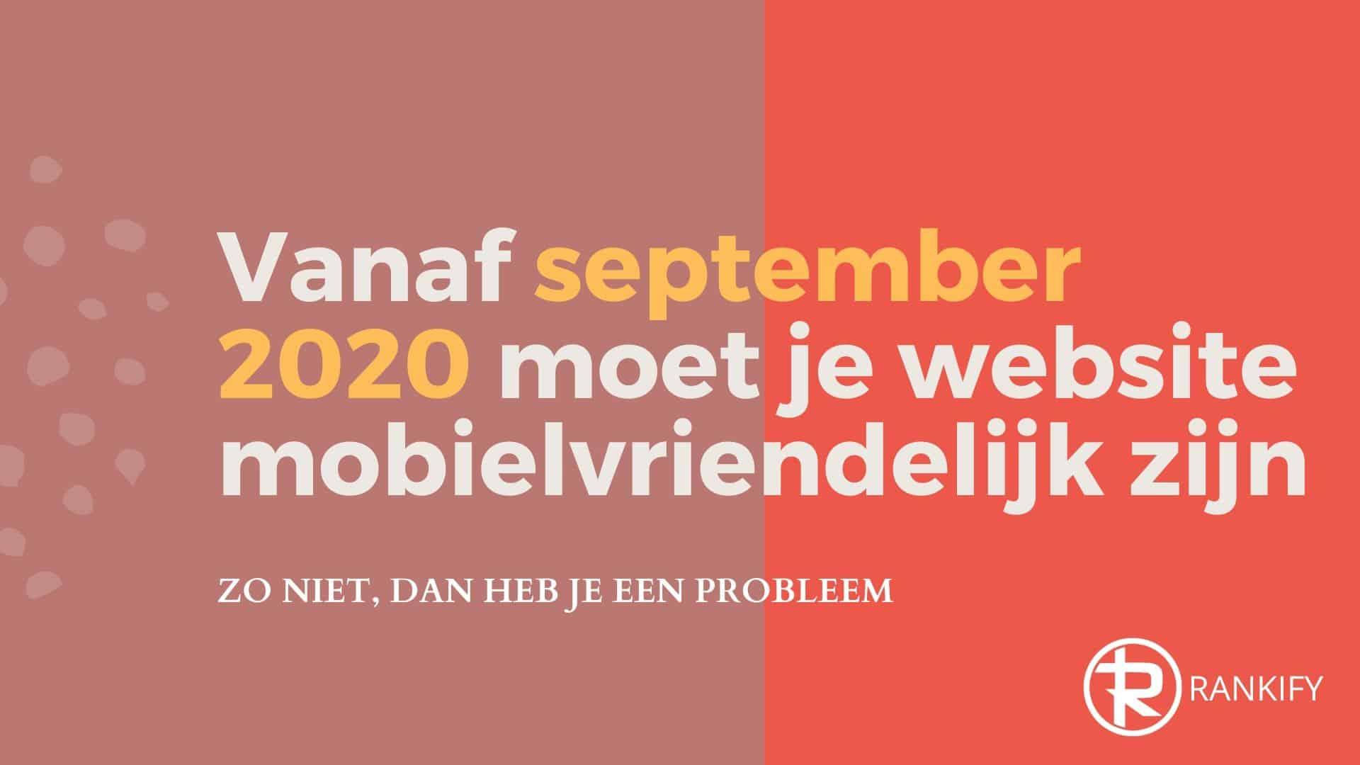 website moet mobielvriendelijk zijn vanaf september 2020