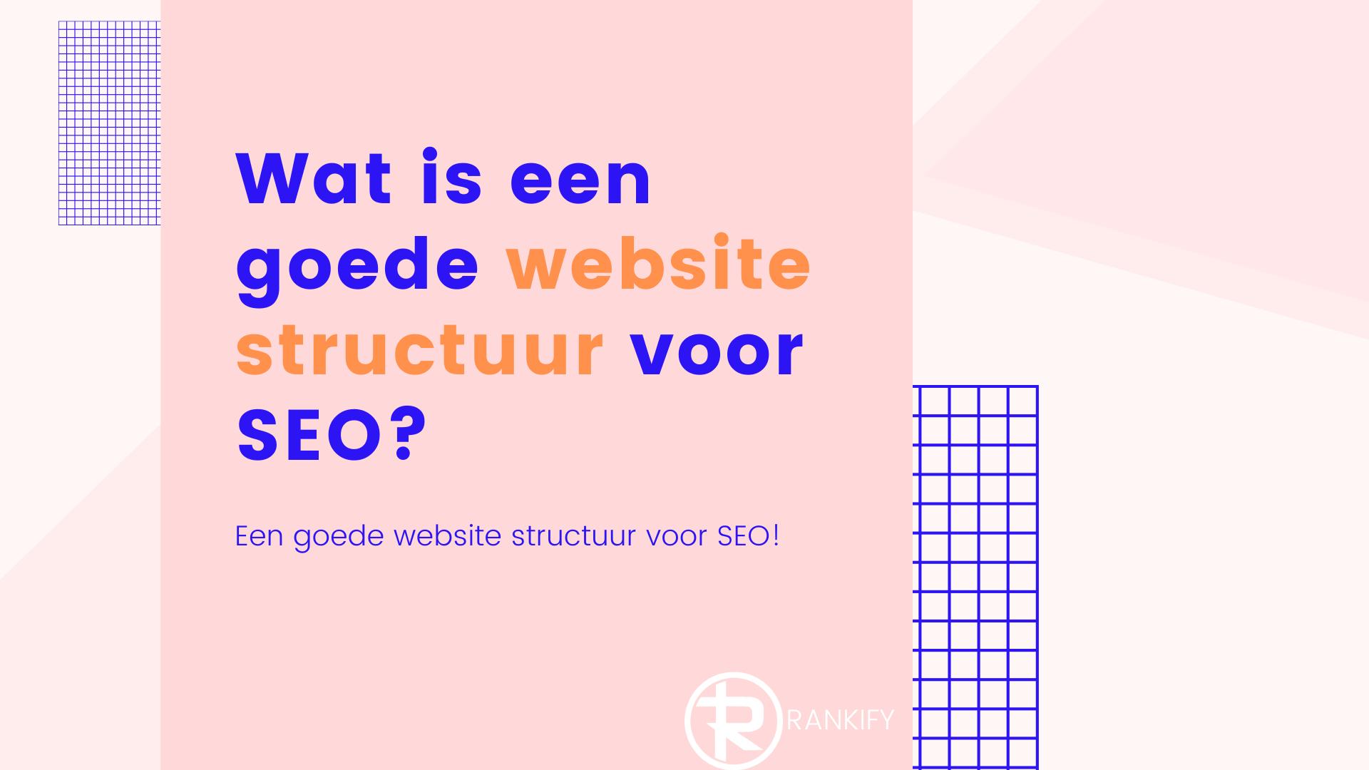 wat is een goede website structuur voor seo