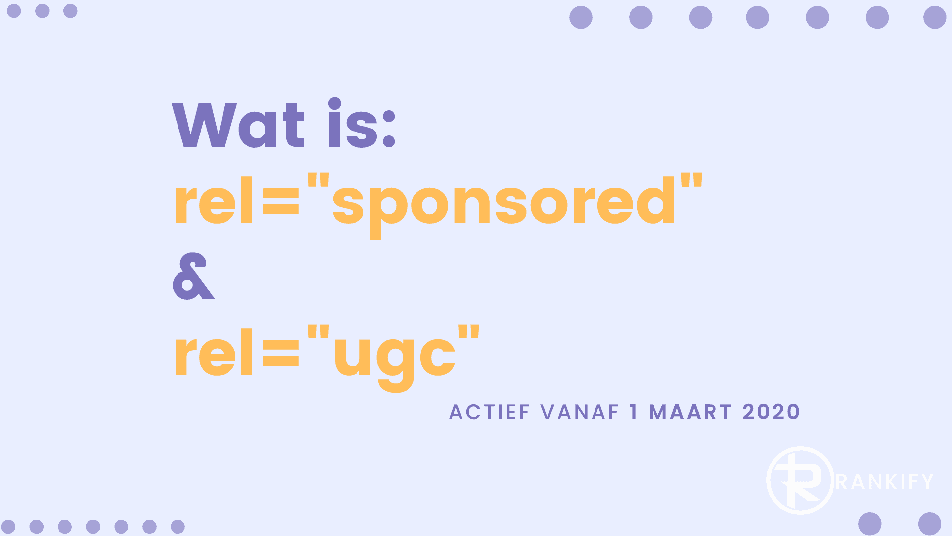 wat is rel sponsored en rel ugc