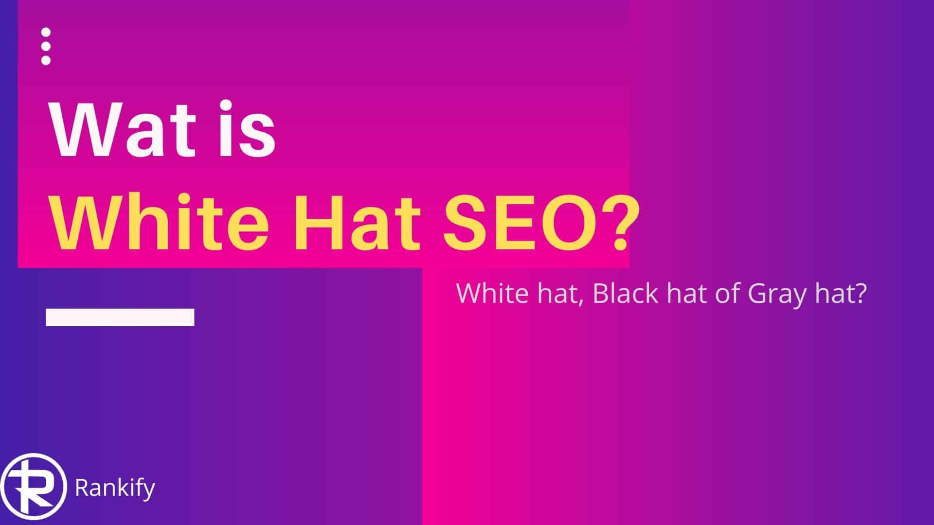 wat is white hat seo