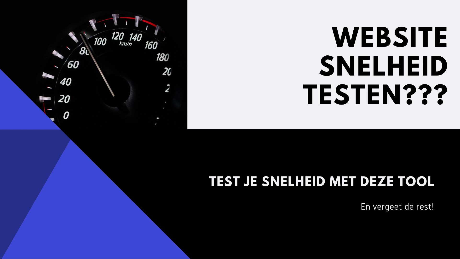 hoe test je de snelheid van je website